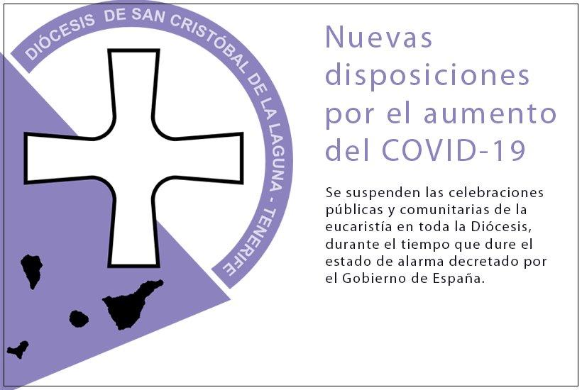 Se suspenden las celebraciones públicas y comunitarias de la eucaristía en toda la Diócesis.